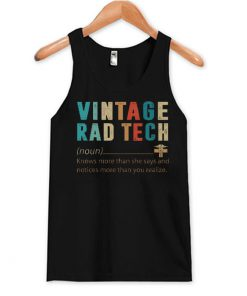 Vintage Rad Tech Knows More Than She Says Racerback Tank Top SN