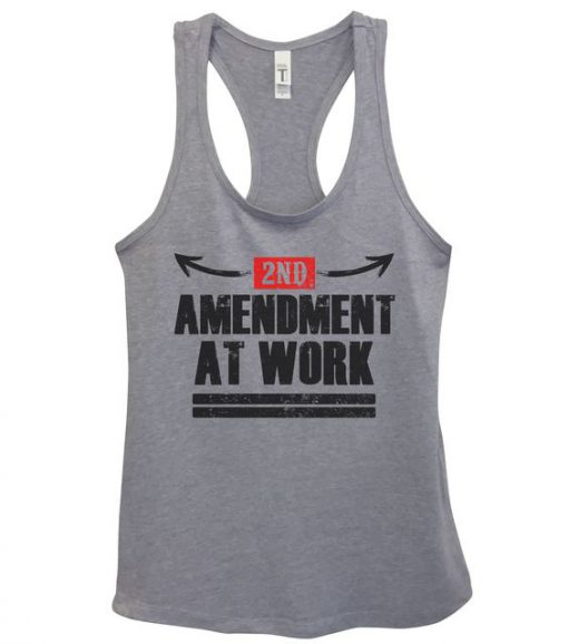 2nd Amendment At Work Womens Fashion Funny Tank Top DAP